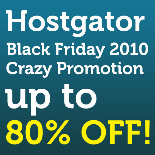 Hostgator Black Friday 2010 Crazy Promotion